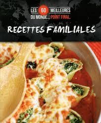 recette de cuisine du monde collectif recettes familiales cuisine du monde livres