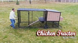 Backyard Chicken Tractor by Chicken Tractor Chicken Coop Youtube