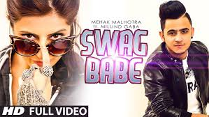 hair style of mg punjabi sinher swag babe official music video mehak malhotra ft milind gaba