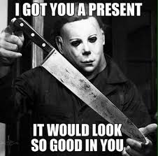 Horror Movie Memes - 20 creepy horror movie memes love brainy quote