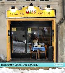 chez ma cuisine geneve restaurants in geneva chez ma cousine j habite à ève