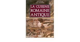 cuisine romaine antique la cuisine romaine antique amazon co uk blanc
