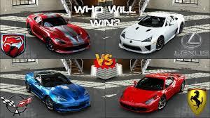 corvette vs lamborghini forza 5 458 italia vs viper gts vs corvette zr1 vs lfa at road