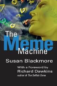 The Selfish Gene Meme - the meme machine by susan blackmore