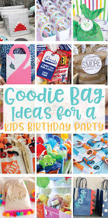 goodie bag ideas creative goodie bag ideas for kids birthday on the day