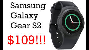 black friday smart watch beat black friday samsung galaxy gear s2 for 109 on amazon best