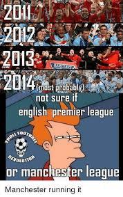 English Premier League Memes - s2012 2013 barclays 2044 not sure if english premier league olution