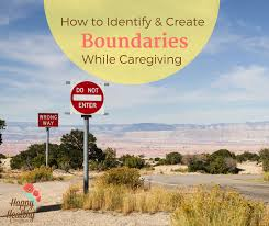 how to identify and create boundaries while caregiving