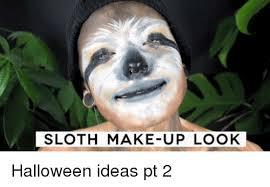 Make A Sloth Meme - 25 best memes about sloth sloth memes
