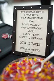 wedding sayings for signs step right up to the candy buffet it s a fabulous end to a