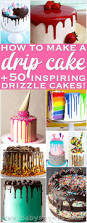 best 25 drip cake recipes ideas on pinterest birthday cakes