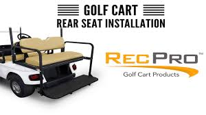 recpro golf cart rear seat installation ez go txt youtube