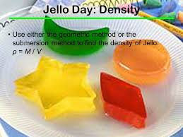 jello day density use either the geometric method or the