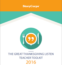 storycorps the great thanksgiving listen classroom resources