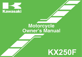 2011 kawasaki kx250f u2014 owner u0027s manual u2013 186 pages u2013 pdf