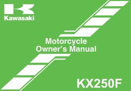 2011 kawasaki kx250f u2014 owner u0027s manual u2013 186 pages u2013 pdf