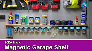ikea hack magnetic garage organization youtube