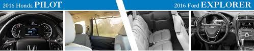 compare honda pilot and ford explorer 2016 honda pilot vs ford explorer model comparison chicago il