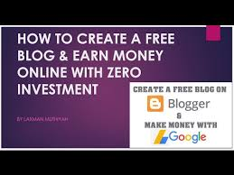 Make Money Online Blogs - create free blog earn money online with zero investment youtube