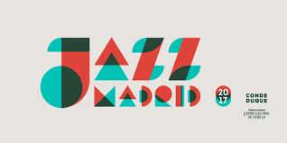 madrid international jazz festival jazzmadrid17