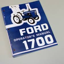 ford 1700 tractor owners operators manual maintenance diesel