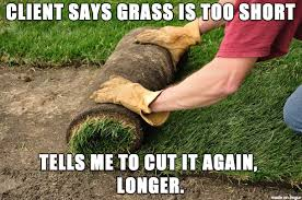 Landscaping Memes - tales from landscaping album on imgur