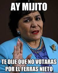 El Ferras Meme - ay mijito te dije que no votaras por el ferras nieto carmen