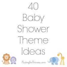 baby shower food ideas baby shower theme ideas list