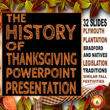 thanksgiving history of thanksgiving powerpoint presentation tpt