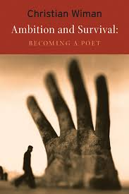 ambition and survival becoming a poet christian wiman