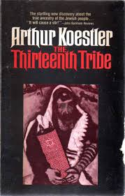 the thirteenth tribe the khazar empire and its heritage arthur