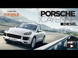 porsche cayenne diesel 2014 review exhausted 1 4 mile 2014 porsche cayenne diesel review