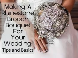 brooch bouquet tutorial diy rhinestone brooch wedding bouquet overview basics