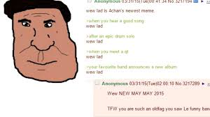 Wew Meme - wew lad youtube