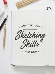 how to improve your sketching skills in 30 days the challenge