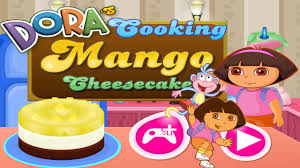 dora u0027s cooking mango cheesecake cooking games dora games