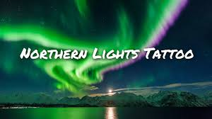 anchorage northern lights tour northern lights tattoo tattoo piercing shop anchorage alaska