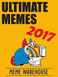Books Meme - memes ultimate memes joke book 2017 pokemon memes free bonus