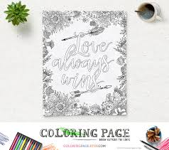 printable page of quotes coloring page printable art quote love always wins instant