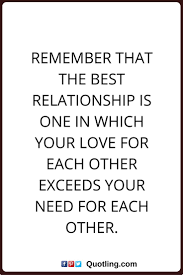 Inspirational Quotes About Love And Relationships by 174 Best Relationship Quotes Images On Pinterest