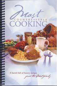 mast country style cooking cookbook amish country cooks in ohio