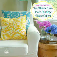 home decorating sewing projects super crazy easy fast ten minute one piece envelope pillow covers