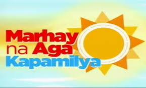 Marhay na Aga Kapamilya