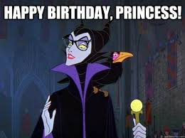 Princess Birthday Meme - happy birthday princess hipster maleficent quickmeme