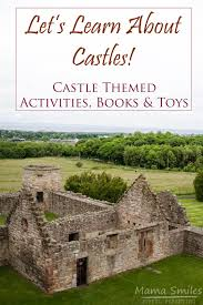 resources for teaching kids about castles activities books and toys