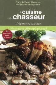 editions sud ouest cuisine livre la cuisine du chasseur tom press