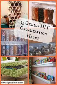 diy hacks home 33 genius diy organization hacks diy cozy home