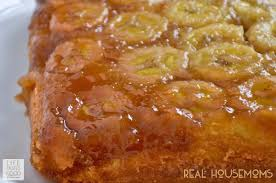 upside down banana cake real housemoms
