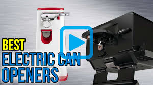 Electric Can Opener Under Cabinet Top 8 Electric Can Openers Of 2017 Review