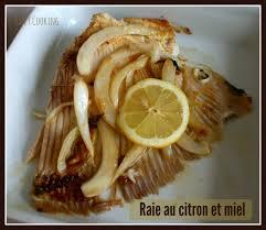 cuisiner la raie au four raie caramélisée au miel et au citron cooking